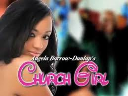 Church Girl