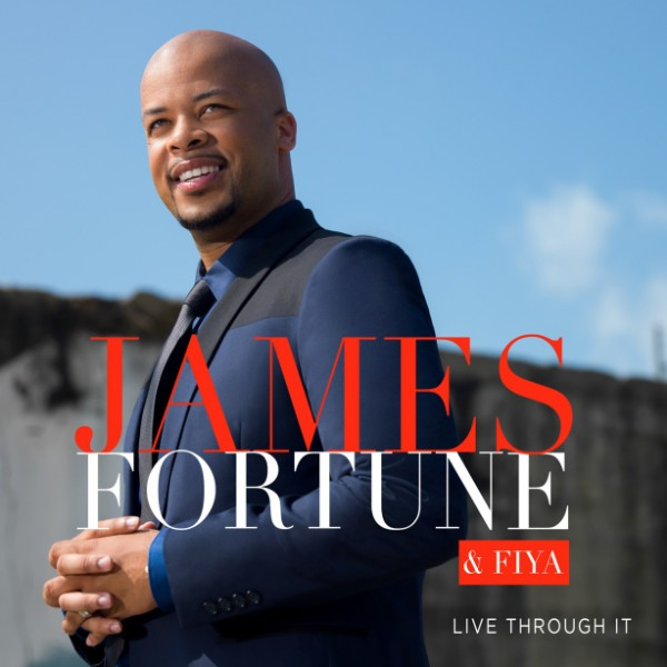 james-fortune-live-through-it-cover