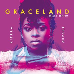 Graceland Kierra Sheard